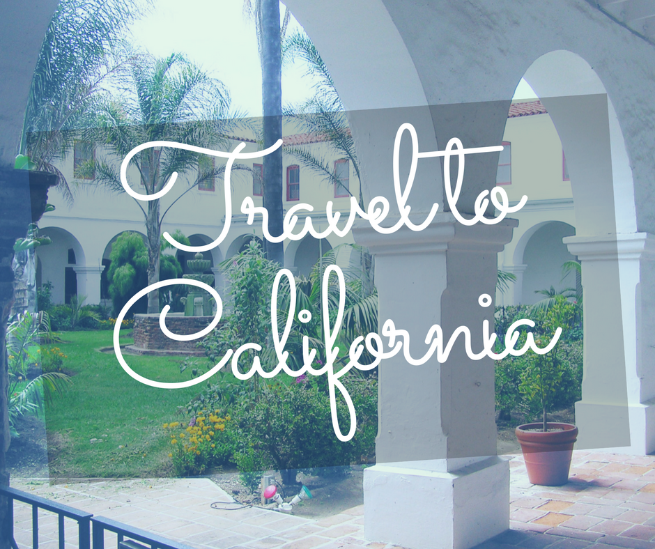 7 Things You Need When Traveling to California
